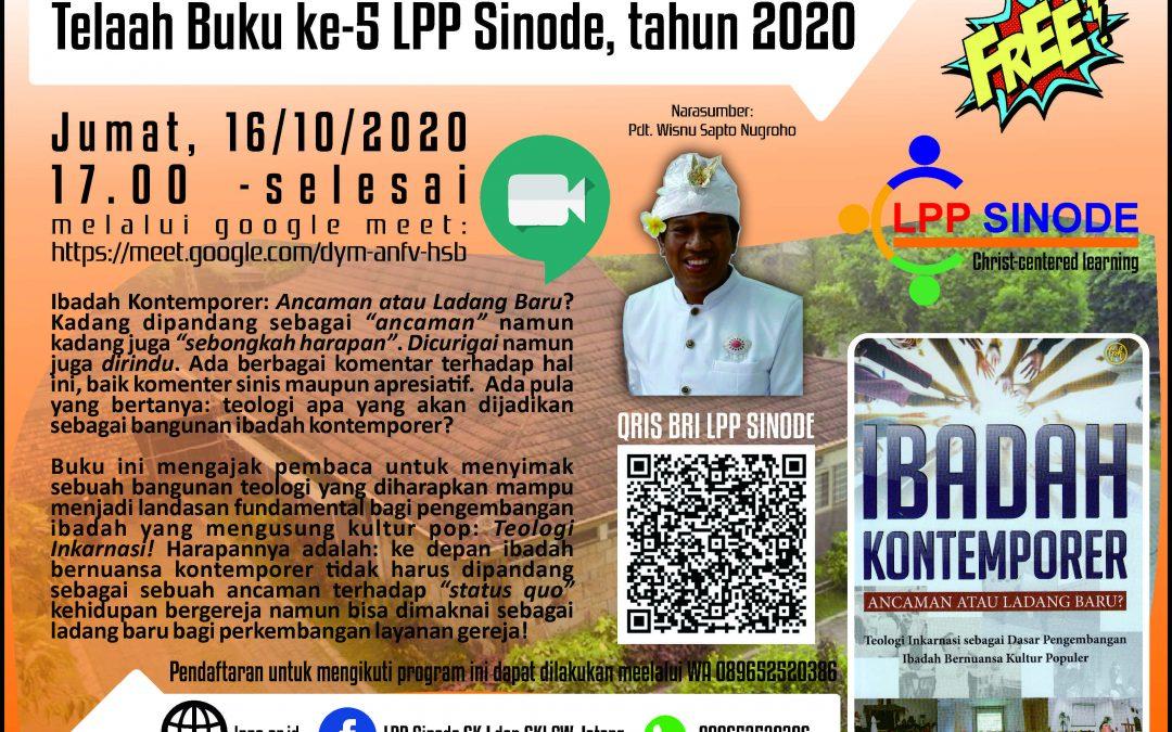 """Telaah Buku ke-5 LPP Sinode """"Ibadah Kontemporer"""""""